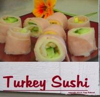 Turkey Sushi Roll